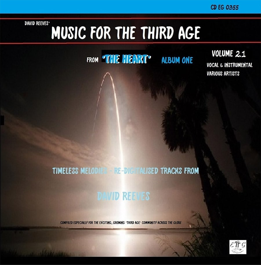 David Reeves Music For The Third Age From The Heart