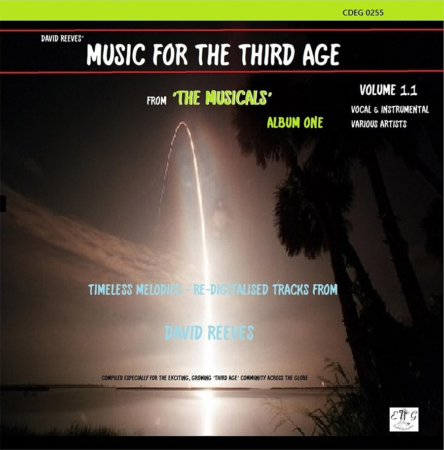David Reeves Music For The Third Age From The Musicals
