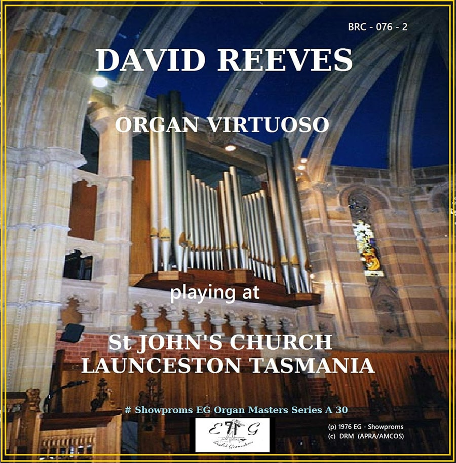 David Reeves Organ Virtuso St Johns Tasmania