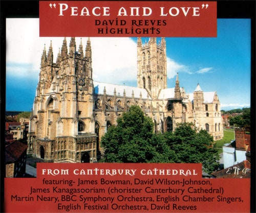 David Reeves Peace and Love Highlights from Canterbury Cathedral 2
